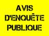 AVIS D'ENQUETE PUBLIQUE UNIQUE